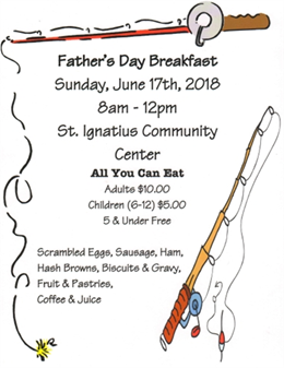 Father's Day Breakfast~June 17th 8am-12pm